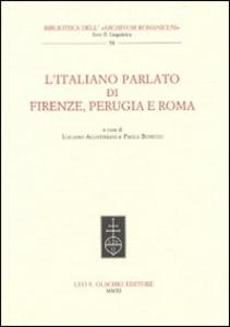 Libro L' italano parlato di Firenze, Perugia e Roma