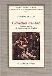 L' assassino del Duca. Esilio e morte di Lorenzino de' Medici