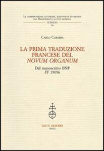 Libro La prima traduzione francese del «Novum Organum» dal manoscritto BNF FF 1906 Carlo Carabba