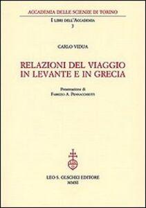 Libro Relazioni del viaggio in Levante e in Grecia Carlo Vidua