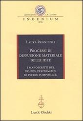 Processi di diffusione materiale delle idee. I manoscritti del «De incantationibus» di Pietro Pomponazzi