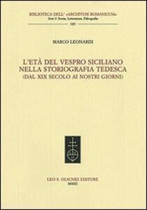 L' età del Vespro siciliano nella storiografia tedesca (dal XIX secolo ai nostri giorni)