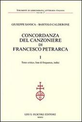 Concordanza del Canzoniere di Francesco Petrarca: Testo critico, liste di frequenza, indici-Concordanza