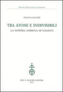 Nicocaradonna.it Tra atomi e invisibili. La materia ambigua di Galileo Image