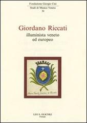 Giordani Riccati. Illuminista veneto ed europeo
