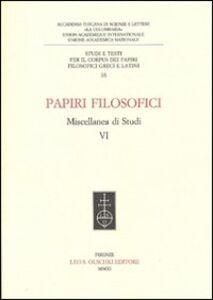 Libro Papiri filosofici. Miscellanea di studi. Vol. 6