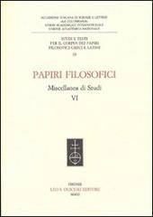 Papiri filosofici. Miscellanea di studi. Vol. 6