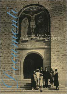 Libro Il carteggio. Gino Severini-Jacques Maritain (1923-1966)