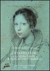Ottavio Leoni e la ritrattistica a disegno protobarocca