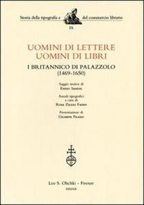 Libro Uomini di lettere, uomini di libri. I Britannico di Palazzolo (1469-1650) Ennio Sandal , Rosa Zilioli Faden