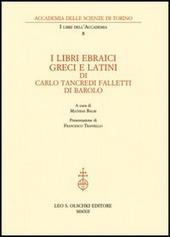 I libri ebraici, greci e latini