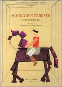 Libro Schegge futuriste. Studi e ricerche