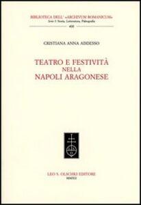 Libro Teatro e festività nella Napoli aragonese