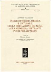 Saggio d'istoria medica, e naturale, colla spiegazione de' nomi, alla medesima spettanti, posti per alfabeto