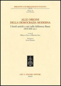 Alle origini della democrazia moderna. I fondi antichi e rari nella biblioteca Basso (XVI-XIX sec.)