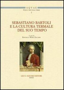 Libro Sebastiano Bartoli e la cultura termale del suo tempo. Atti del Convegno di studi (Montella-Fisciano, 11-12 maggio 2011)