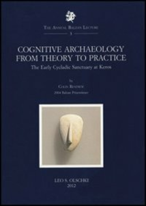 Libro Cognitive Archaeology from Theory to Practice. The early Cycladic Sanctuary at Keros Colin Renfrew