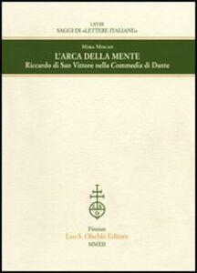 Libro L' arca della mente. Riccardo di San Vittore nella Commedia di Dante Mira Mocan