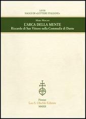 L' arca della mente. Riccardo di San Vittore nella Commedia di Dante
