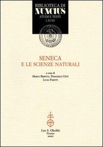 Foto Cover di Seneca e le scienze naturali, Libro di  edito da Olschki