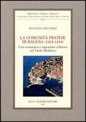 La comunità pratese di Ragusa (1414-1434). Crisi economica e migrazioni collettive nel Tardo Medioevo