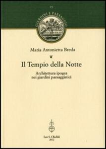 Il Tempio della Notte. Architettura ipogea nei giardini paesaggistici