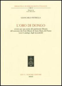 L' oro di Dongo ovvero per una storia del patrimonio librario del convento dei Frati Minori di Santa Maria del Fiume (con il catalogo degli incunaboli)