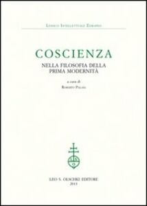 Foto Cover di Coscienza nella filosofia della prima modernità, Libro di  edito da Olschki