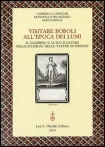 Visitare Boboli all'epoca dei Lumi. Il giardino e le sue sculture nelle incisioni delle «Statue di Firenze»