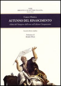 Libro Autunno del Rinascimento. «Idea del Tempio» dell'arte nell'ultimo Cinquecento Carlo Ossola