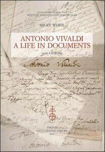 Libro Antonio Vivaldi. A life in documents. Con CD-ROM Micky White