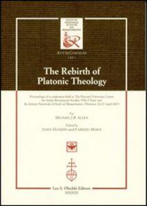 Libro The rebirth of platonic theology... Ediz. italiana e inglese