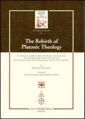 The rebirth of platonic theology... Ediz. italiana e inglese