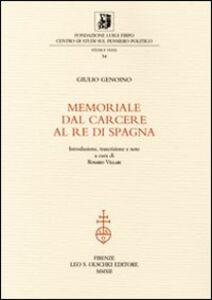 Libro Memoriale dal carcere al re di Spagna Giulio Genoino