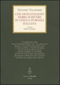 Che ogni italiano debba scrivere in lingua purgata italiana
