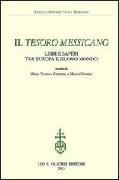 Il tesoro messicano. Libri e saperi tra Europa e Nuovo Mondo