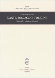 Grandtoureventi.it Dante, Boccaccio, l'origine. Sei studi e una introduzione Image