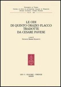 Libro Le Odi di Quinto Orazio Flacco tradotte da Cesare Pavese