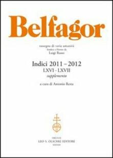 Listadelpopolo.it Belfagor. Indici 2011-2012 (LXVI-LXVII). Supplemento Image