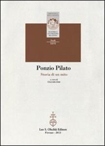 Ponzio Pilato. Storia di un mito
