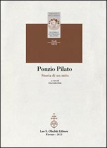 Libro Ponzio Pilato. Storia di un mito
