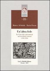 Un' altra fede. Le Case dei catecumeni nei territori estensi (1583-1938)