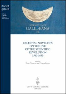 Libro Celestial novelties on the eve of the scientific revolution 1540-1630
