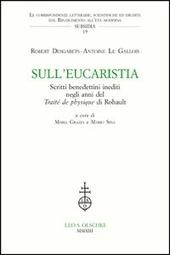 Sull'Eucaristia. Scritti benedettini inediti negli anni del «Traité dePhysique» di Rohault