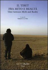 Il Tibet tra mito e realtà. Atti del Convegno per il centenario della nascita di Fosco Maraini (Firenze, 14 marzo 2012). Ediz. italiana e inglese