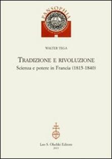 Tradizione e rivoluzione. Scienza e potere in Francia (1815-1840).pdf
