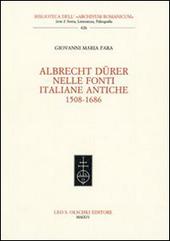 Giovanni Maria Fara. Albrecht Dürer nelle fonti italiane antiche (1508-1686)