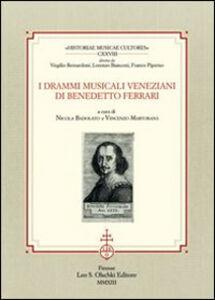 Libro I drammi musicali veneziani di Benedetto Ferrari