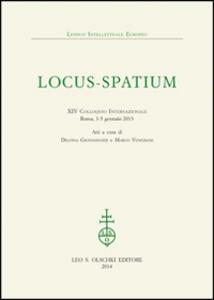 Locus-Spatium. 14° Colloquio internazionale. Atti (Roma, 3-5 gennaio 2013)
