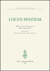 Locus-Spatium. 14º Colloquio internazionale. Atti (Roma, 3-5 gennaio 2013)
